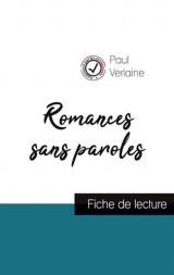 Romances sans paroles de Paul Verlaine (fiche de lecture et analyse complète de l'oeuvre)