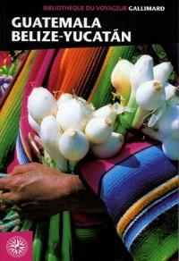 Guatemala-Belize-Yucatan