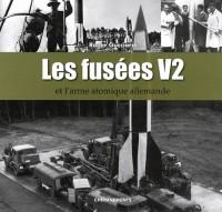 Les fusées V2 et l'arme atomique allemande