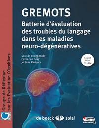 Gremots batterie d'évaluation des troubles du langage dans les maladies neuro-dégénratives