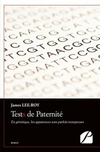 Tests de Paternité: En génétique, les apparences sont parfois trompeuses