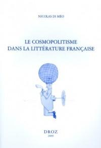 Le cosmopolitisme dans la littérature française de Paul Bourget à Marguerite Yourcenar