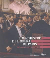 L'Orchestre de l'Opéra de Paris : De 1669 à nos jours