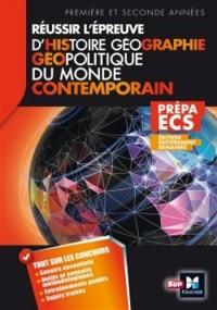 Réussir l'épreuve Histoire Géographie - Géopolitique du monde contemporain 3e édition