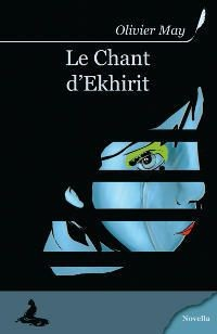Le Chant d'Ekhirit