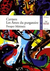 Carmen ; Les Ames du purgatoire