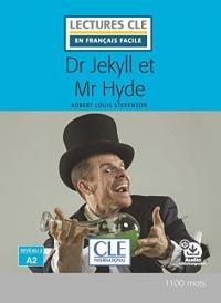Dr Jekyll et Mr Hyde - Niveau 2/A2 - Lecture CLE en français facile - Livre - Nouveauté