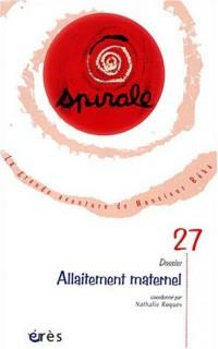 Spirale, N° 27 Septembre 2003 : Allaitement maternel