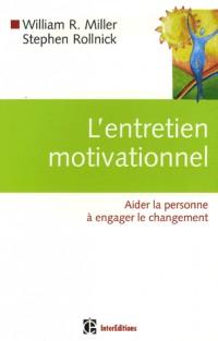 Pratiquer l'entretien motivationnel