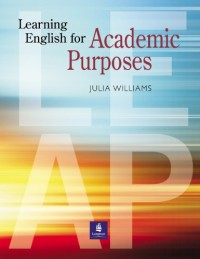 Learning English for Academic Purposes: Student Book