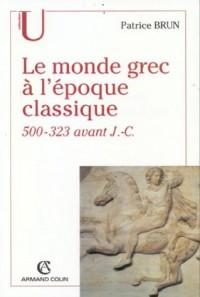 Le monde grec à l'époque classique (500-323 avant J-C)