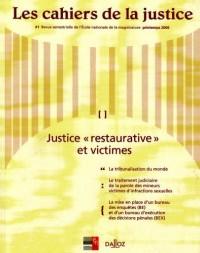 Les Cahiers de la Justice, N° 1 Mars 2006 : Justice restaurative et victimes