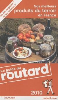 Nos meilleurs produits du terroir en France 2010