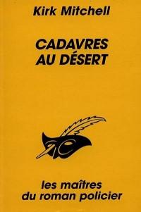 Cadavres au desert