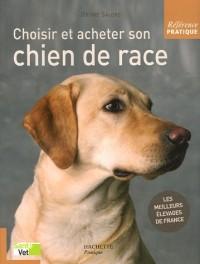 Choisir et acheter son chien de race