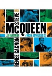 Steve McQueen (mon amoureux)