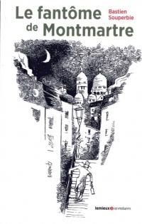 Fantôme de Montmartre (le)