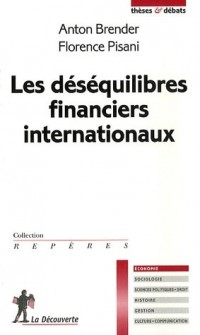 Les déséquilibres financiers internationaux