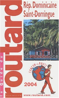 Guide du Routard : République Dominicaine 2004
