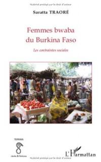 Femmes bwaba du Burkina Faso : Les contraintes sociales