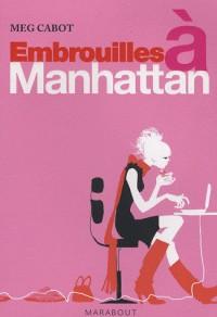 Embrouilles à Manhattan