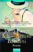 Ich - Arturo Bandini.