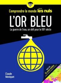 L'Or Bleu - Comprendre le Monde pour les Nuls
