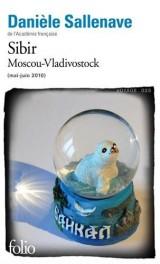Sibir: Moscou-Vladivostok (mai-juin 2010) [Poche]