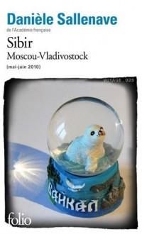 Sibir: Moscou-Vladivostok (mai-juin 2010)