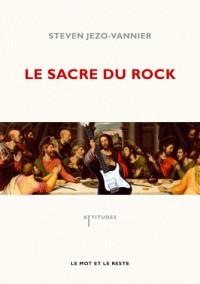 Sacre du Rock - de la Diabolisation a la Sacralisation