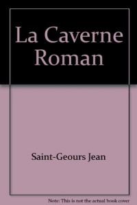 La Caverne Roman