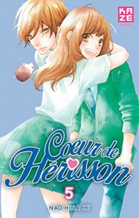 Coeur de Herisson T05 (Fin)