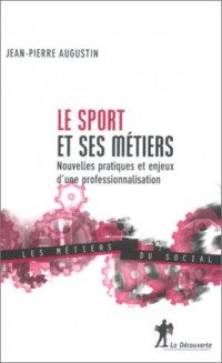 Le Sport et ses métiers