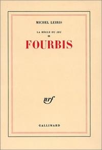 La Règle du jeu, tome 2 : Fourbis