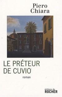 Le prêteur de Cuvio