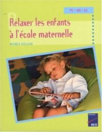Relaxer les enfants à l'école maternelle