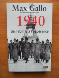 1940.DE L'ABIME A L'ESPERANCE.