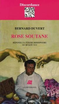 Rose soutane : Réponse à l'Eglise homophobe de Benoît XVI