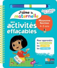 J'aime la maternelle - Mes activités effaçables - Moyenne section - Dès 4 ans