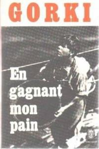 En gagnant mon pain: Mémoires autobiographiques (Le Livre de poche)