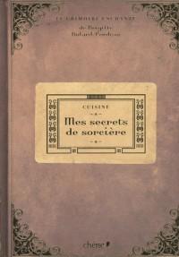 Cuisine : Mes secrets de sorcière
