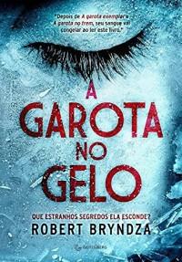 A Garota no Gelo (Em Portuguese do Brasil)