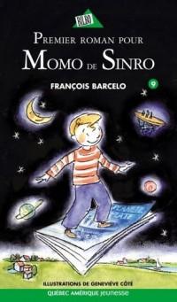Premier Roman pour Momo de Sinro Serie Momo de Sinro 9