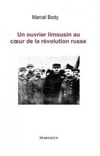 Au coeur de la Révolution : Mes années de Russie 1917-1927