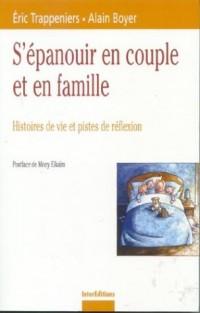S'épanouir en couple et en famille : Histoires de vie et pistes de réflexion