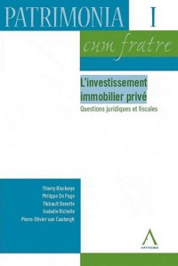 Investissement Immobilier Prive (l')