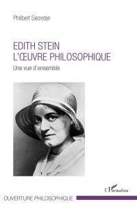 Edith Stein. L'oeuvre philosophique: Une vue d'ensemble