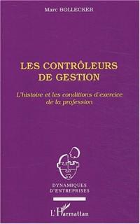 Les contrôleurs de gestion : L'histoire et les conditions d'exercice de la profession