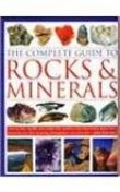 Complete Guide to Rocks and Minerals