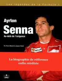 Ayrton Senna, au-delà de l'exigence